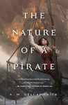 The Nature of a Pirate - A.M. Dellamonica