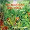The Iwokrama Rain Forest Book - Shirley Felts
