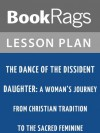 The Dance of the Dissident Daughter: A Woman's Journey from Christian Tradition to the Sacred Feminine by Sue Monk Kidd Lesson Plans - BookRags