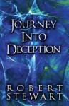 Journey Into Deception - Robert Stewart