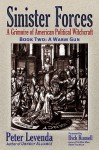 Sinister Forces-A Warm Gun: A Grimoire of American Political Witchcraft - Peter Levenda, Dick Russell