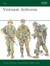 Vietnam Airborne (Elite) - Gordon Rottman, Ronald Volstad