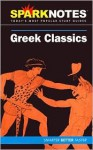 Greek Classics (SparkNotes Literature Guide) - SparkNotes Editors, John Crowther, Justin Kestler
