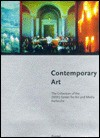 Contemporary Art: The Collection of the ZKM, Center for Art and Media Karlsruhe - Heinrich Klotz, Ursula Frohne