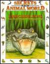 Crocodilians: Survivors from the Dinosaur Age - Josep Pique, Eulalia Garcia, Andreu Llamas, Isidro Sánchez, Gabriel Casadevall, Ali Garousi
