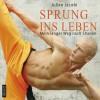Sprung ins Leben: Mein langer Weg nach Shaolin - Julian Jacobi, Florian Lechner, ABOD Verlag