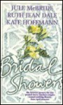 Bridal Showers: Jack and Jillian's Wedding/Raining Violets/She's the One! - Jule McBride, Ruth Jean Dale