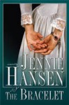The Bracelet - Jennie Hansen