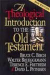 A Theological Introduction to the Old Testament - Bruce C. Birch, Terence E. Fretheim