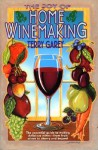 Joy of Home Wine Making - Terry A. Garey