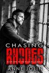 Chasing Rhodes - Anne Jolin, Anna Coy, Mickey Reed