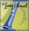 The Living Clarinet: A Complete Guide to Listening, Learning, and Playing (CD Music Series , Vol 4) - Barrie Carson Turner