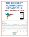 The Google Hummingbird Update 2013: What You Need To Know (Marketing Matters) - Joan Mullally, Thomas Michaels, Evelyn Trimborn, Martin Warner