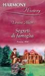 Segreti di famiglia - Louise Allen