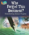 Who Forged This Document?: Crime-Solving Science Projects - Robert Gardner