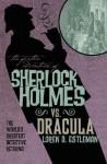 The Further Adventures of Sherlock Holmes: Sherlock Vs. Dracula by Titan Books (2012) Paperback - Titan Books