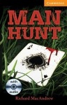 Man Hunt Level 4 Intermediate with Audio CDs (3) Pack - Richard MacAndrew