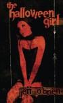 The Halloween Girl - Jeff O'Brien