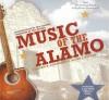 Music of the Alamo - William R. Chemerka, Allen J. Wiener, Fess Parker, Phil Collins