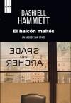 El halcón maltés. (Sam Spade) (Spanish Edition) - Luis Murillo Fort, Dashiell Hammett