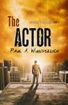 The Actor - Paul A. Wunderlich, Lauren Barron