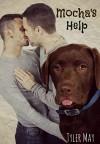 Mocha's Help - Tyler May
