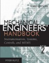 Mechanical Engineers' Handbook Book 2: Instrumentation, Systems, Controls, and MEMS - Myer Kutz