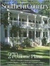Southern Country: 270 Home Plans (Start & Run A Business S.) - Hanley Wood