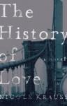 The History Of Love: A Novel - Nicole Krauss