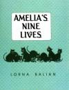 Amelia's Nine Lives - Lorna Balian