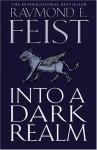 Into a Dark Realm - Raymond E. Feist