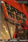 Superman: Red Son - Dave Johnson, Mark Millar, Kilian Plunkett, Andrew Robinson
