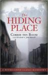 The Hiding Place (Hendrickson Classic Biographies) - Corrie ten Boom