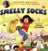 Smelly Socks - Robert Munsch, Michael Martchenko