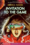 Invitation to the Game - Monica Hughes, Broeck Steadman