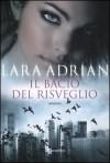 Il bacio del risveglio (La Stirpe di Mezzanotte, #4) - Gabriele Giorgi, Lara Adrian