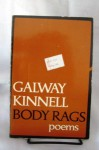 Body Rags - Galway Kinnell
