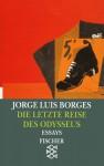 Die letzte Reise des Odysseus. - Jorge Luis Borges