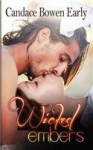 Wicked Embers - Candace C. Bowen