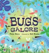 Bugs Galore - Peter Stein, Bob Staake