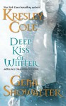 Deep Kiss of Winter (Immortals After Dark 8) - Kresley Cole, Gena Showalter