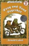 Frog and Toad Together - Arnold Lobel