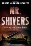 Mr. Shivers - Robert Jackson Bennett