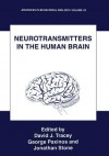 Neurotransmitters in the Human Brain - David J Tracey, George Paxinos, Jonathan Stone