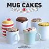 Mug Cakes: Ready In 5 Minutes in the Microwave Hardcover October 14, 2014 - Lene Knudsen