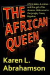 The African Queen: A Humorous Mystery - Karen L. Abrahamson