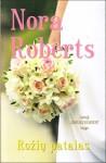 Rožių patalas - Rasa Racevičiūtė, Nora Roberts