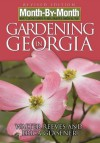 Month-By-Month Gardening in Georgia - Walter Reeves, Erica Glasener