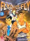Fly, Daddy, Fly Vol. 2 - Kaneshiro Kazuki, Akishige Manabu