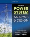 Power System Analysis & Design, Si Version - J. Duncan Glover, Mulukutla S. Sarma, Thomas J. Overbye
